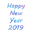 bright happy new year brush lettering text vector image vector image