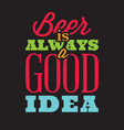 set stylized quotes on topic beer color vector image vector image