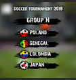 soccer tournament 2018 group h vector image vector image