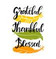 handwritten lettering phrase grateful vector image vector image