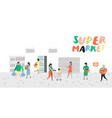 people characters shopping in supermarket vector image vector image