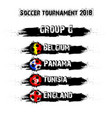 soccer tournament 2018 group g vector image vector image
