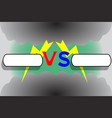 versus screen with frames zippers and clouds vector image vector image