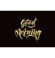eps 10 good morning card vector image vector image