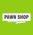pawn shop vector image vector image