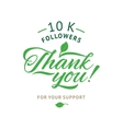 Thank you 100000 followers card ecology vector image vector image
