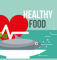 delicious fish and heartbeat healthy food vector image