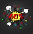 discount 40 percent pop art retro style vector image vector image