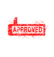 red grunge rubber stamp approved vector image