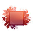 autumn leaf poster red leaves of maple chestnut vector image vector image