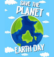 save planet earth day vector image vector image