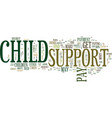 find out about child support text background word vector image vector image