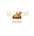 give thanks card cartoon turkey on white vector image vector image