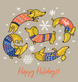 happy holiday card wit funny dachshunds vector image