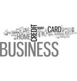 a business credit card is essential text word vector image vector image