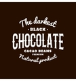 Isolated dark chocolate emblem logo White vector image