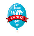 1 june international childrens day background vector image vector image