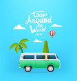 tour around world with green bus palms and vector image