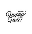 happy holi hand written lettering vector image