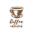 coffee addicted vector image vector image