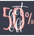 Get 5 percent Off Sale Poster vector image vector image