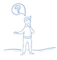 man is thinking question mark thought hand drawn vector image