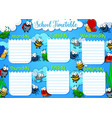 school timetable week schedule cartoon insects vector image vector image