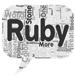 The History Of Rubies text background wordcloud vector image vector image