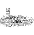 A buyers guide to motor scooters text word cloud vector image