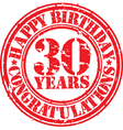 Happy birthday 30 years grunge rubber stamp vector image vector image