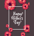 happy mothers day greeting card beautiful vector image vector image