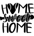 home sweet on white background vector image vector image