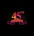 logo 45th anniversary logo with a circle and vector image vector image