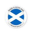 modern made in scotland label vector image