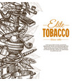 sketch posters with tobacco and smoking vector image vector image