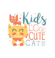 kids logo cute cats baby shop label fashion vector image vector image