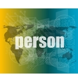 person word on digital touch screen vector image vector image