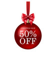 red xmas ball isolated sale poster vector image vector image