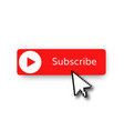 subscribe red button vector image vector image