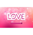 inscription love on a pink background vector image vector image