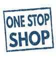 one stop shop grunge rubber stamp vector image vector image