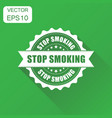 stop smoking rubber stamp icon business concept vector image