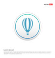 air balloon icon - white circle button vector image