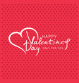 for valentines day heart with vector image