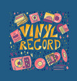 vinyl record concept color text template vector image vector image