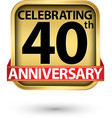celebrating 4040th years anniversary gold label vector image