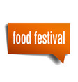 food festival orange 3d speech bubble vector image vector image