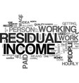 why residual income from home is a good idea text vector image vector image