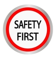 Safety first icon Internet button on white vector image vector image