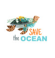 save ocean poster vector image vector image